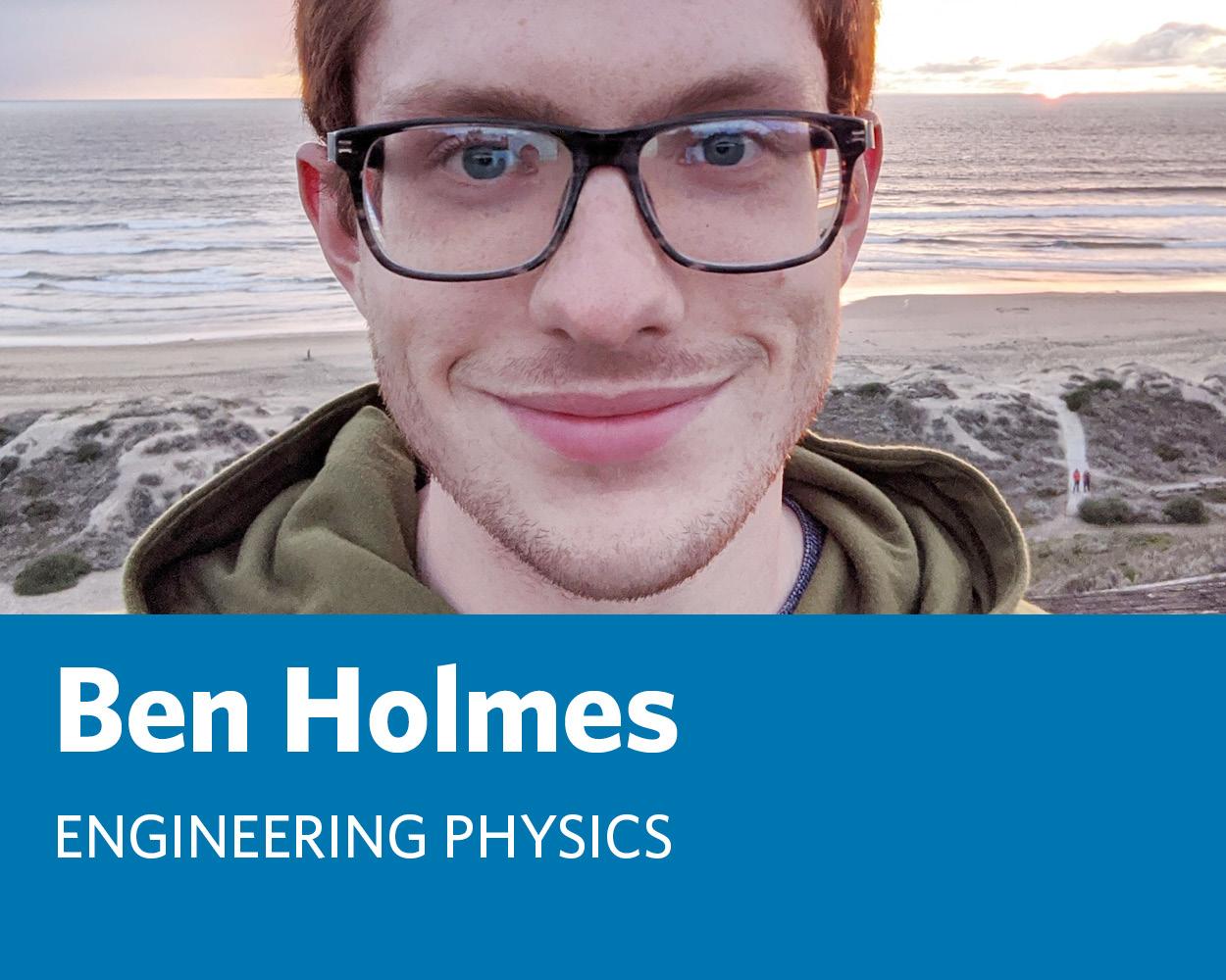 Ben Holmes: Engineering Physics UBC