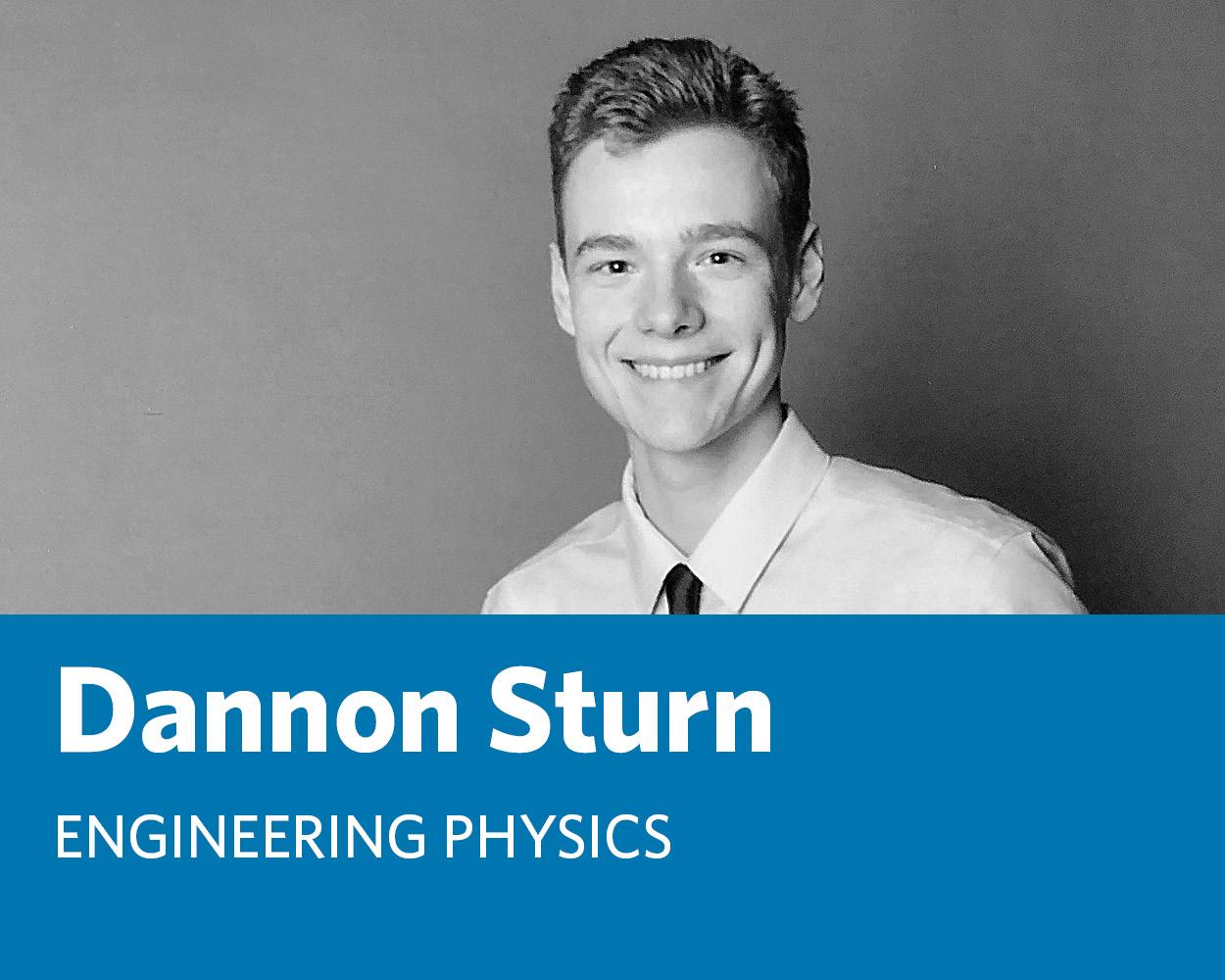 Dannon Sturn: Engineering Physics