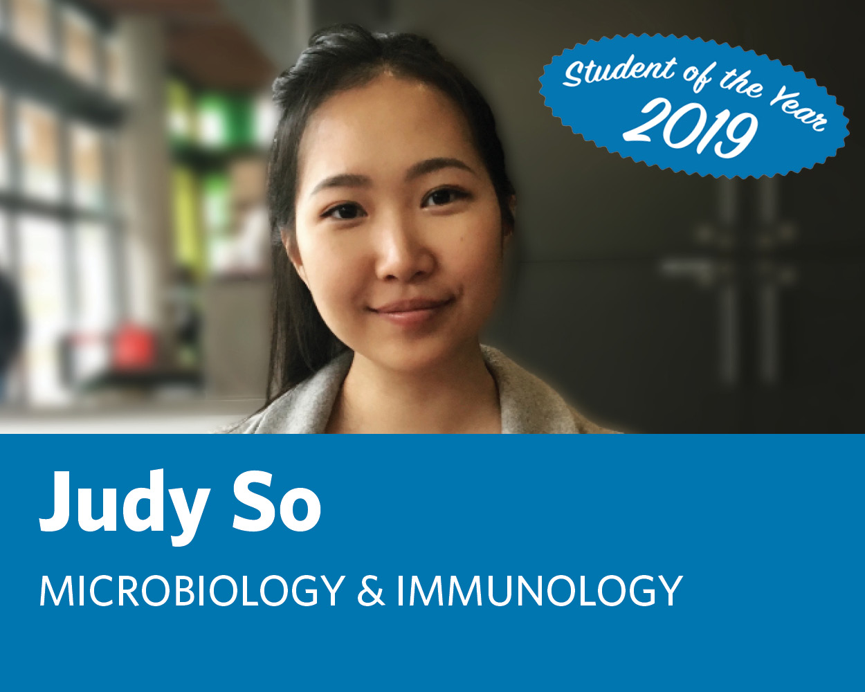 Judy So: Microbiology & Immunology